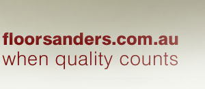 floorsanders.com.au when quality counts